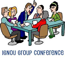 IGNOU Group Conference